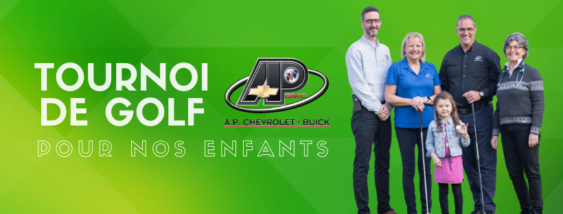 Tournoi de golf A.P. Chevrolet Buick 2019 pour nosenfants